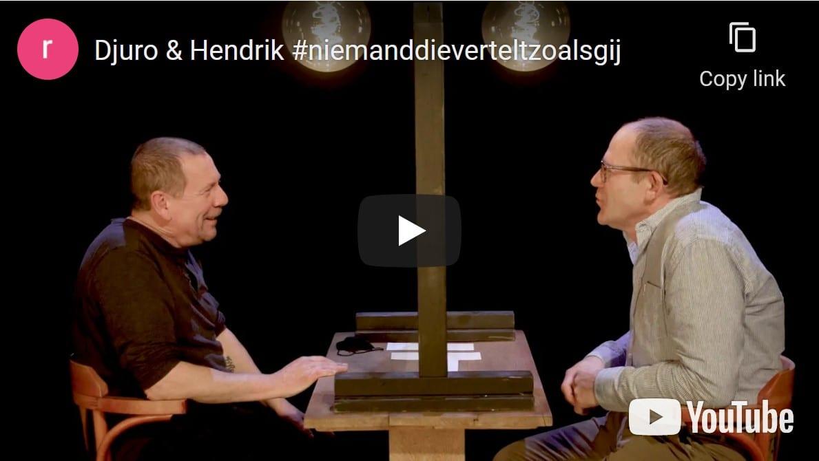 Djuro & Hendrik - Niemand die vertelt zoals gij